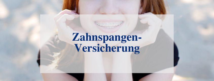 Versicherung für Zahnspangen