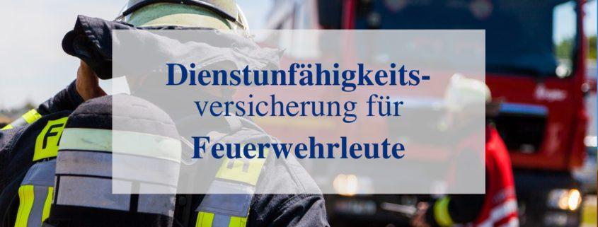 Dienstunfähigkeit Feuerwehr
