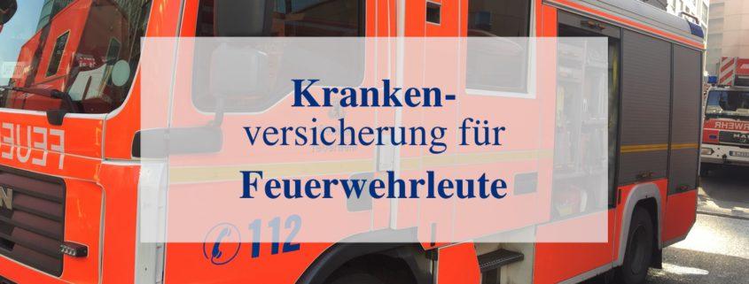 Krankenversicherung Feuerwehr