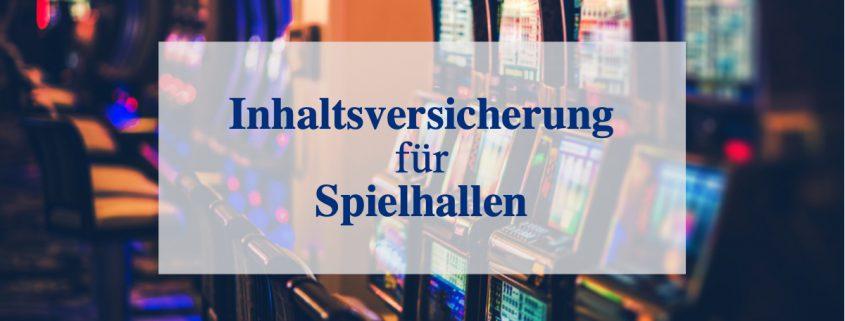 Inhaltsversicherung für Spielhallen und Kasinos